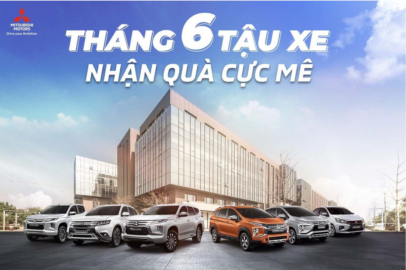 """Mitsubishi Việt Nam triển khai ưu đãi tháng 6/2021: """"Cơn mưa"""" quà tặng"""